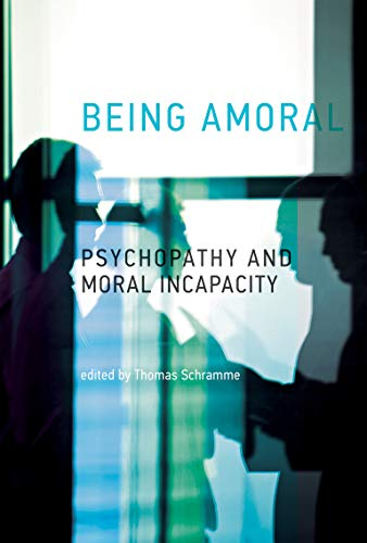 Being Amoral (Hardcover): Thomas Schramme