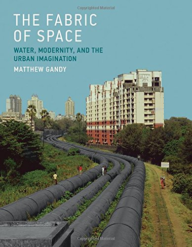 9780262028257: Fabric of Space: Water, Modernity, and the Urban Imagination