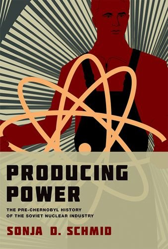 9780262028271: Producing Power - The Pre-Chernobyl History of the Soviet Nuclear Industry