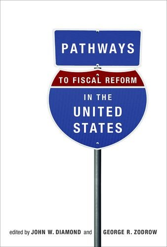 Pathways to Fiscal Reform in the United States: John W. Diamond