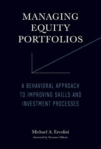 Managing Equity Portfolios (Hardcover): Michael A. Ervolini