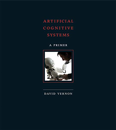 9780262028387: Artificial Cognitive Systems: A Primer (MIT Press)
