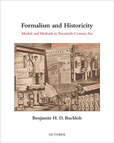 Formalism and Historicity (Hardcover): Benjamin H.D. Buchloh