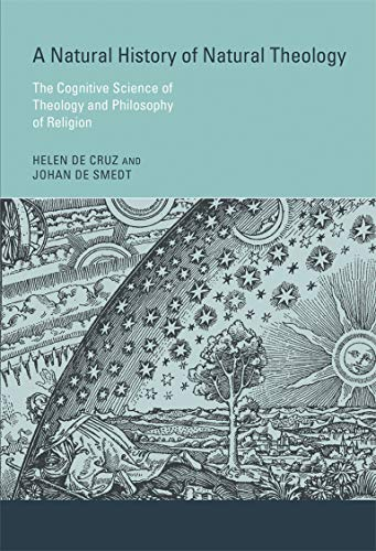 9780262028547: A Natural History of Natural Theology: The Cognitive Science of Theology and Philosophy of Religion (MIT Press)