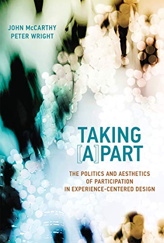 9780262028554: Taking (A)part: The Politics and Aesthetics of Participation in Experience-Centered Design