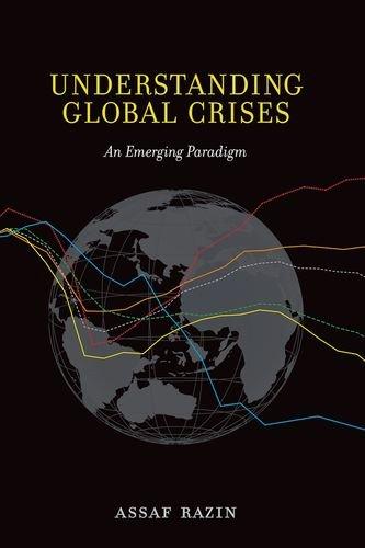 Understanding Global Crises (Hardcover): Assaf Razin