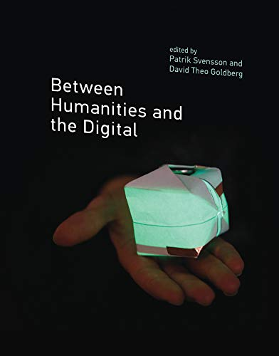9780262028684: Between Humanities and the Digital (MIT Press)