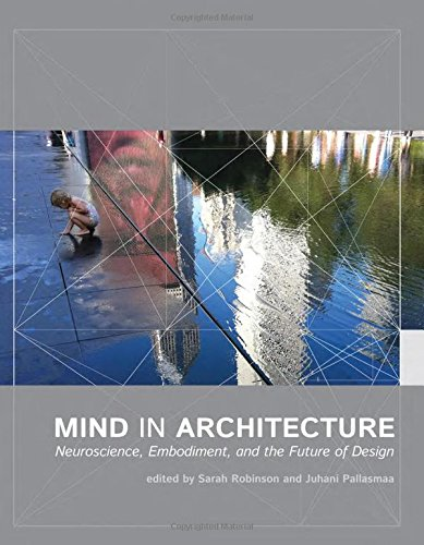 9780262028875: Mind in Architecture: Neuroscience, Embodiment, and the Future of Design (MIT Press)