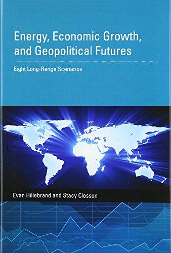 9780262028899: Energy, Economic Growth, and Geopolitical Futures: Eight Long-Range Scenarios (MIT Press)