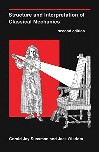 9780262028967: Structure and Interpretation of Classical Mechanics (MIT Press)