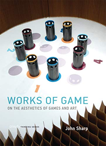 9780262029070: Works of Game: On the Aesthetics of Games and Art (Playful Thinking)