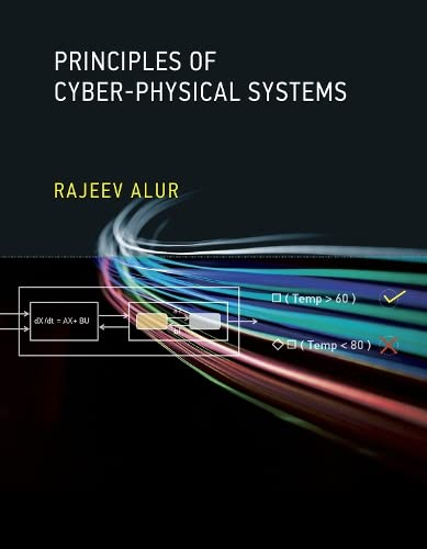 9780262029117: Principles of Cyber-Physical Systems (MIT Press)