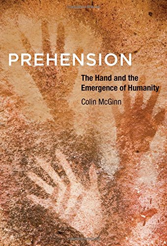 9780262029322: Prehension: The Hand and the Emergence of Humanity (The MIT Press)