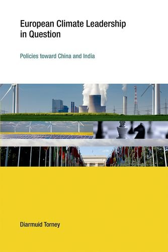 9780262029360: European Climate Leadership in Question: Policies toward China and India (Earth System Governance)