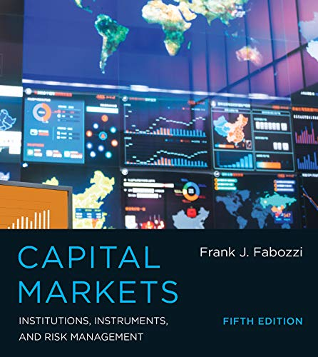9780262029483: Capital Markets: Institutions, Instruments, and Risk Management