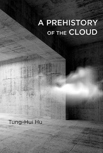9780262029513: A Prehistory of the Cloud