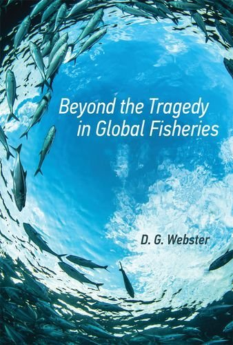 9780262029551: Beyond the Tragedy in Global Fisheries (Politics, Science, and the Environment)
