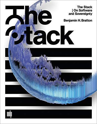 9780262029575: The Stack: On Software and Sovereignty (Software Studies)