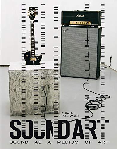 9780262029667: Sound Art: Sound as a Medium of Art (The MIT Press)