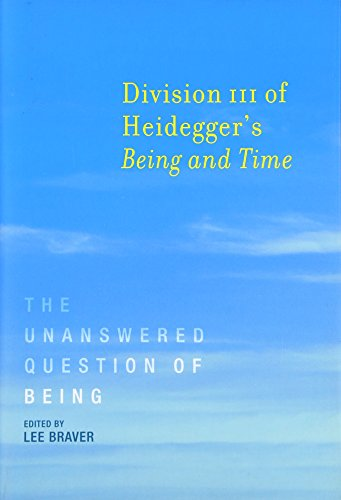 9780262029681: Division III of Heidegger's Being and Time: The Unanswered Question of Being (MIT Press)