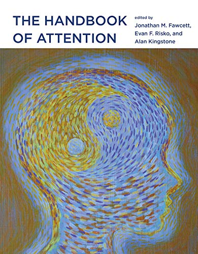 The Handbook of Attention (Hardback)
