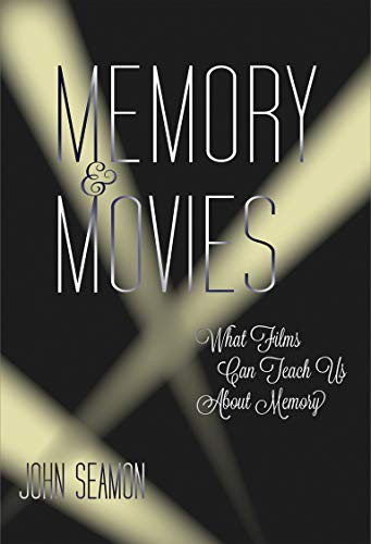 9780262029711: Memory and Movies: What Films Can Teach Us about Memory (MIT Press)