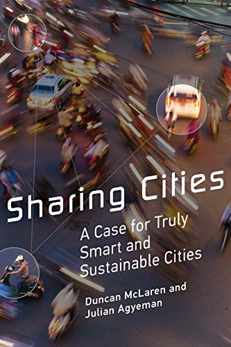 9780262029728: Sharing Cities: A Case for Truly Smart and Sustainable Cities (Urban and Industrial Environments)