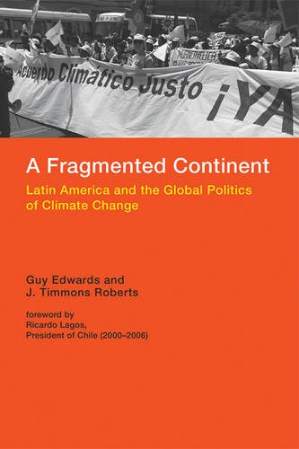9780262029803: A Fragmented Continent: Latin America and the Global Politics of Climate Change (Politics, Science, and the Environment)