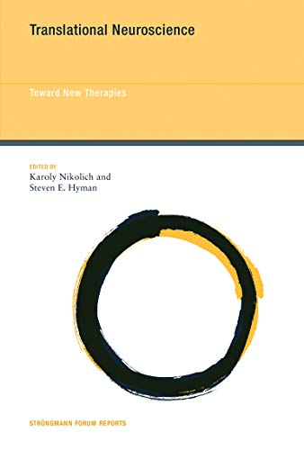 Translational Neuroscience: Toward New Therapies (Hardback)