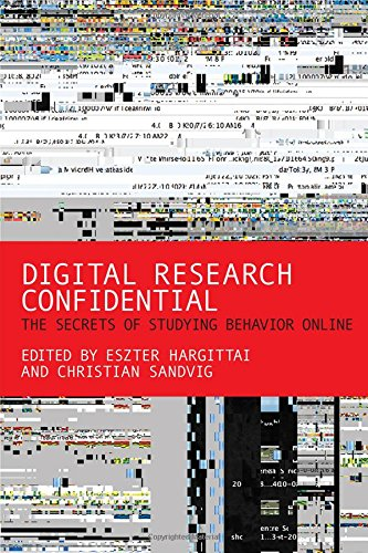 9780262029889: Digital Research Confidential: The Secrets of Studying Behavior Online (The MIT Press)