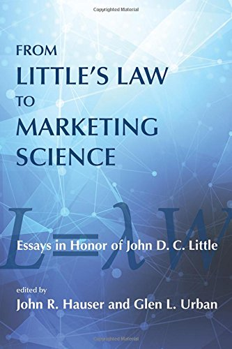 9780262029919: From Little's Law to Marketing Science: Essays in Honor of John D.C. Little (MIT Press)