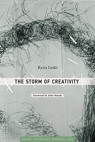 9780262029940: The Storm of Creativity (Simplicity: Design, Technology, Business, Life)