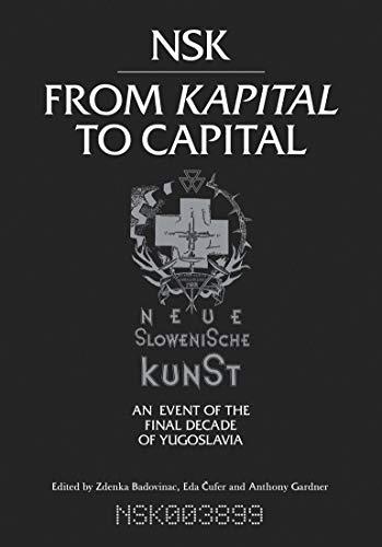 NSK from Kapital to Capital: Zdenka Badovinac