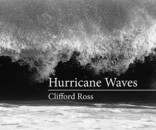 Hurricane Waves (Hardcover): Clifford Ross