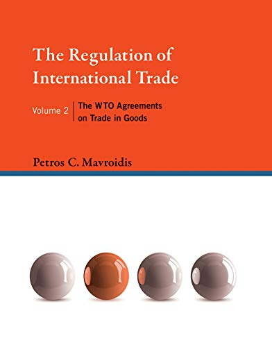 9780262029995: The Regulation of International Trade: The WTO Agreements on Trade in Goods (MIT Press) (Volume 2)