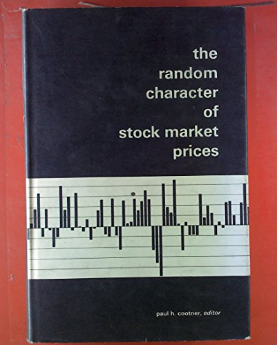 9780262030090: The Random Character of Stock Market Prices
