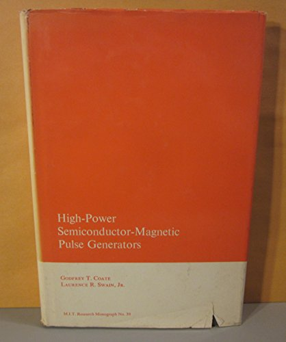 9780262030199: High-Power Semiconductor-Magnetic Pulse Generators (Research Monograph)