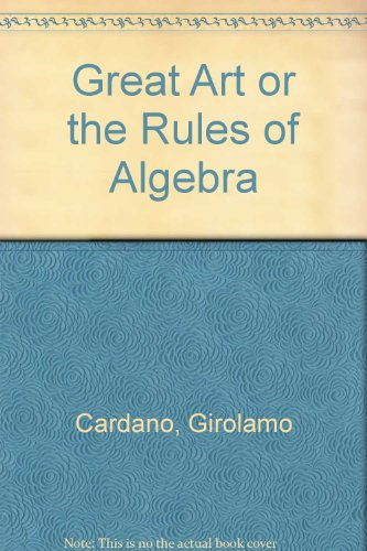 9780262030250: Cardano: Great Art or Rules of Algebra