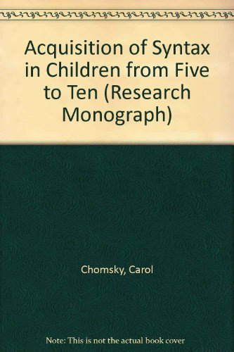 9780262030335: Acquisition of Syntax in Children from Five to Ten (Research Monograph)