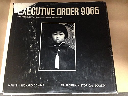 9780262030557: Executive Order 9066: The Internment of 110,000 Japanese Americans