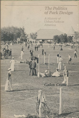 9780262030861: Politics of Park Design: A History of Urban Parks in America