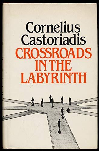 9780262031059: Castoriadis: Crossroads Labyrinth (Clo (English and French Edition)