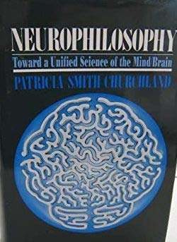 9780262031165: Neurophilosophy: Toward a Unified Science of the Mind-Brain