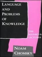 9780262031332: Language and Problems of Knowledge: The Managua Lectures (Current Studies in Linguistics)
