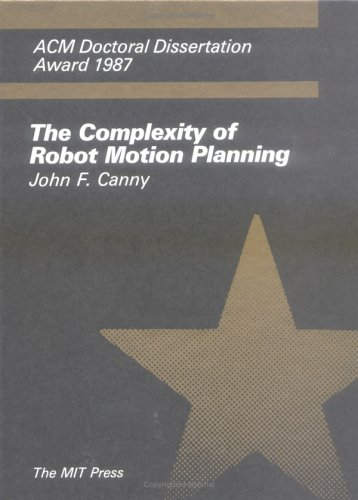 9780262031363: Complexity of Robot Motion Planning (ACM Doctoral Dissertation Award)
