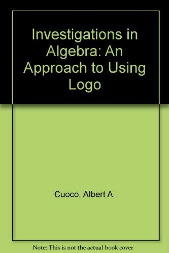 9780262031448: Investigations in Algebra: An Approach to Using Logo