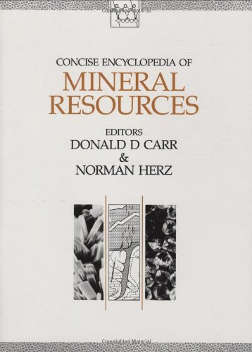 Concise Encyclopaedia of Mineral Resources (Advances in: CARR