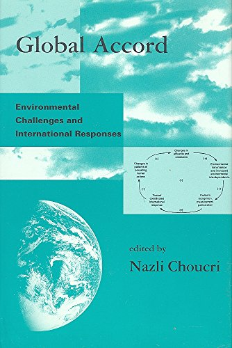 9780262032001: Global Accord: Environmental Challenges and International Responses