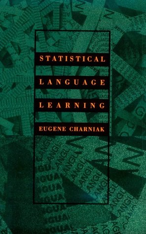 9780262032162: Statistical Language Learning (Language, Speech, and Communication)