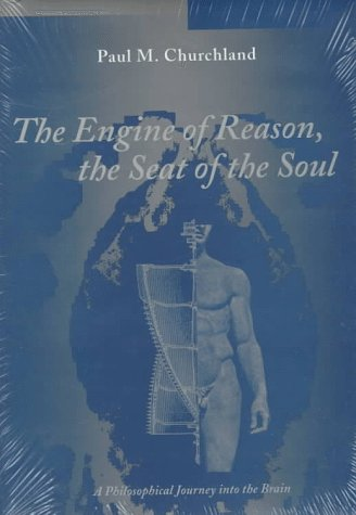 9780262032247: The Engine of Reason, the Seat of the Soul: A Philosophical Journey into the Brain/Book and Stereopticon 707